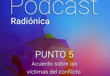 Punto 5. Acuerdo sobre las víctimas del conflicto